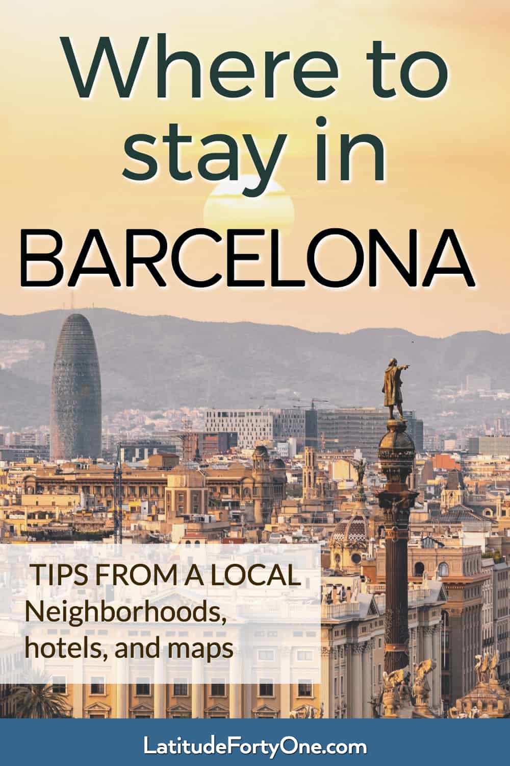 Best areas to stay in Barcelona, according to a local. Neighborhood guide, hostels and hotels, and a map!
