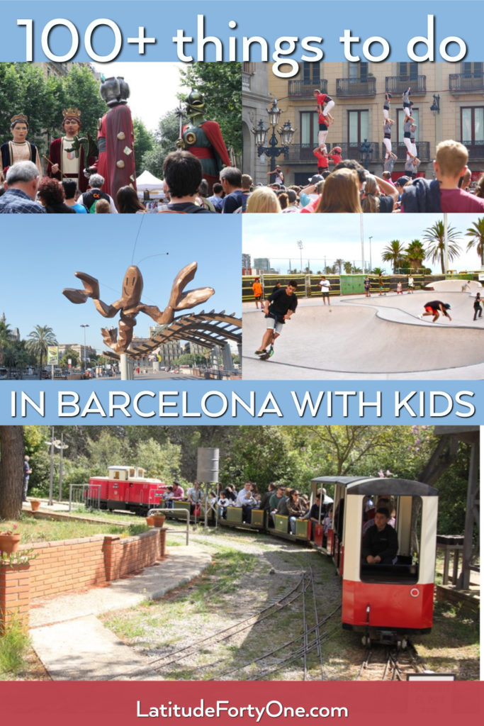 Barcelona with toddlers, babies, kids, and teens