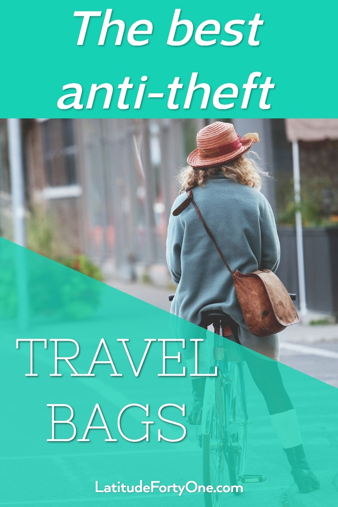 Buyer's Guide: The Best anti-theft travel bags 2018