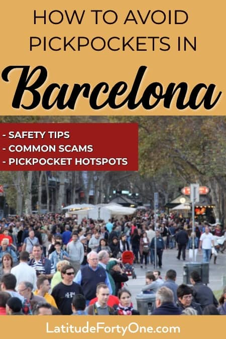 Useful tips on how to avoid getting pickpocketed in Barcelona
