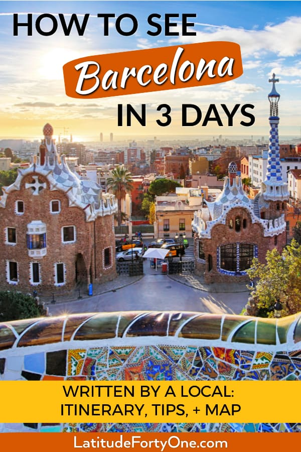 What to see in Barcelona, Spain, in 3 days. A complete itinerary including Gaudi buildings, modernist architecture, and authentic Catalan food. Local tips, details, and map, written by a local.