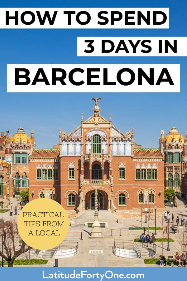 Itinerary: Barcelona, 3 days guide!
