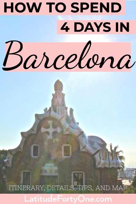 4 days in Barcelona: What to do in this beautiful Mediterranean city