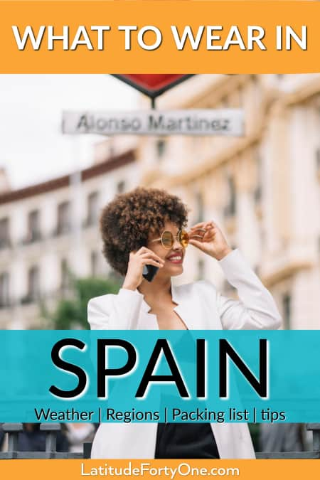 What do people wear in Spain? Read these travel tips on what to wear according to season and region. Don't stand out like a tourist!