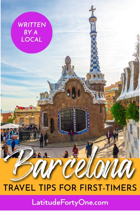 Barcelona tips and tricks for visitors 2019 - Latitude 41