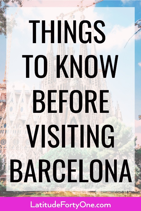 Things to know before visiting Barcelona