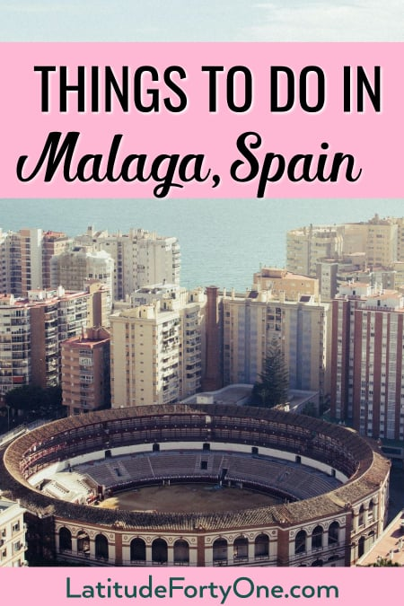 10 things to do in Malaga, Spain