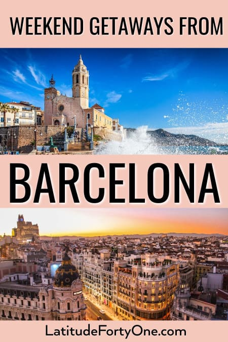 Weekend trips from Barcelona, Spain